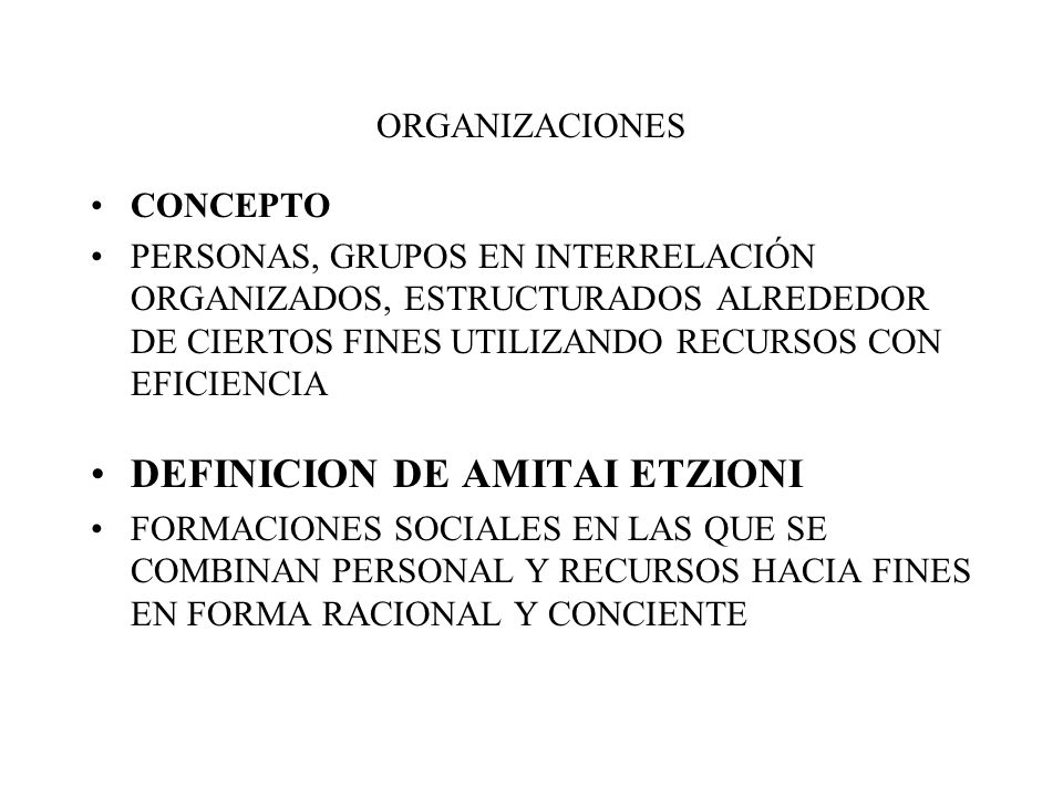 DEFINICION DE AMITAI ETZIONI