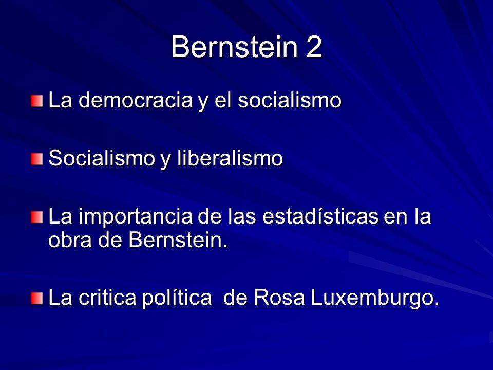 Bernstein 2 La democracia y el socialismo Socialismo y liberalismo
