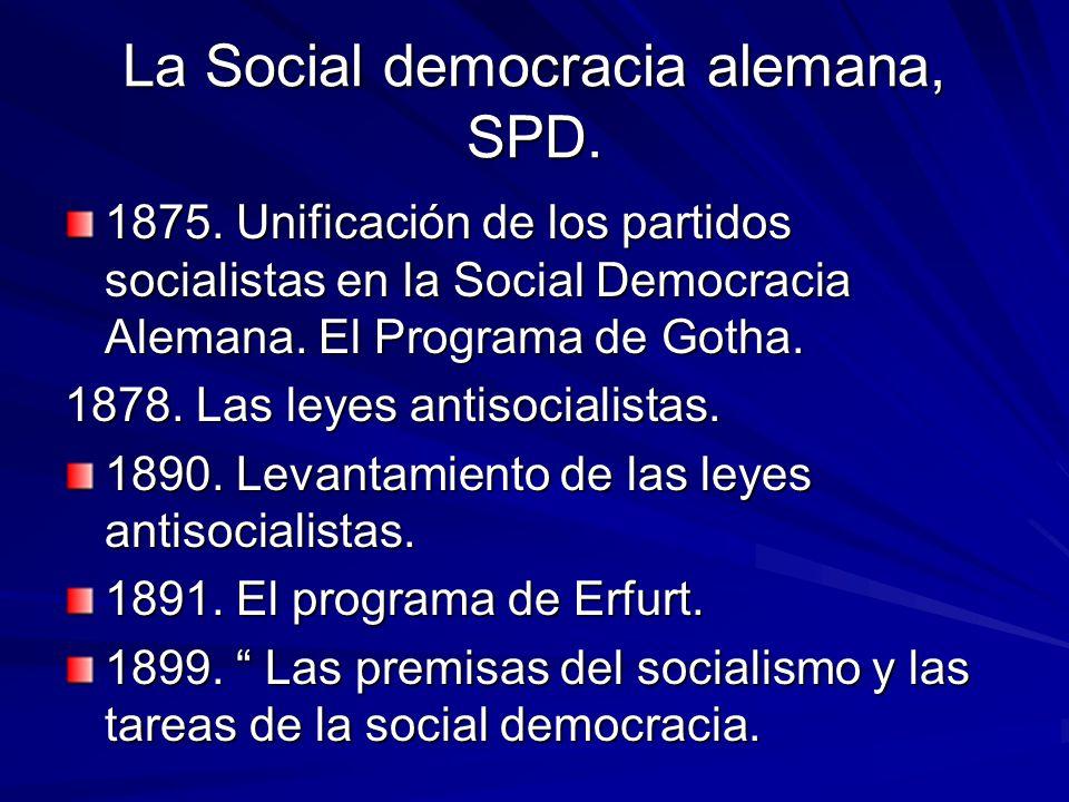 La Social democracia alemana, SPD.