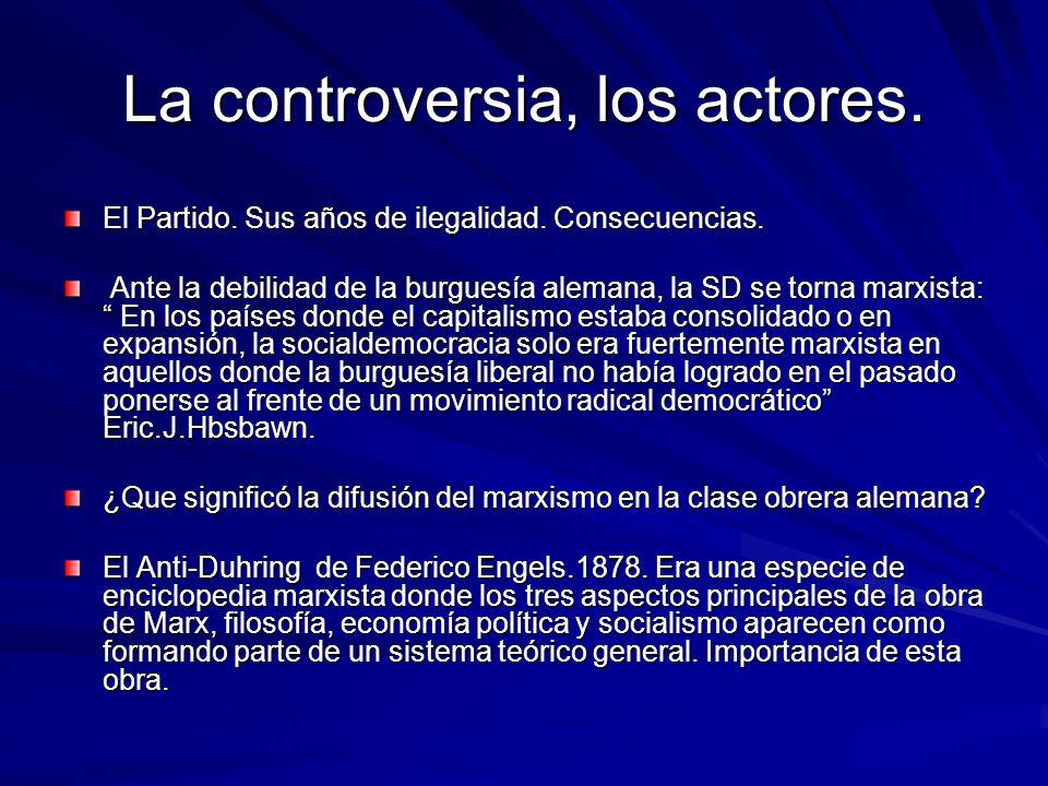 La controversia, los actores.