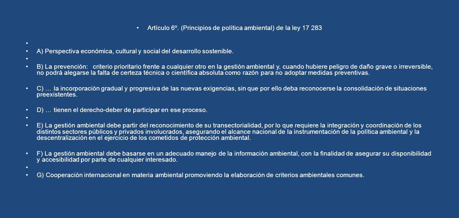 Artículo 6º. (Principios de política ambiental) de la ley 17 283