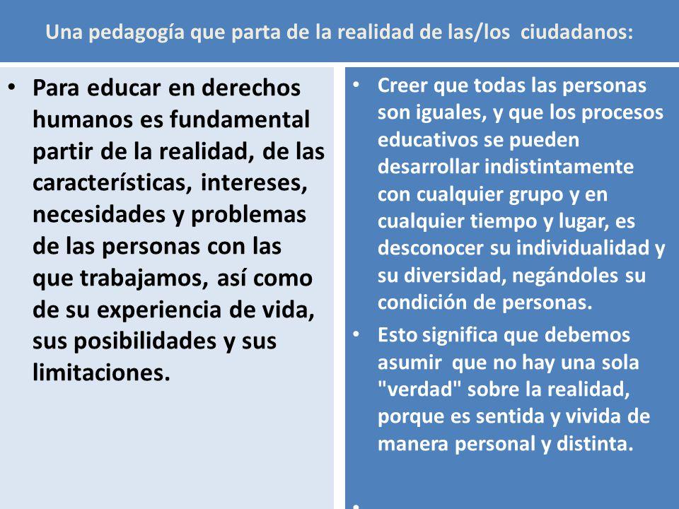 Una pedagogía que parta de la realidad de las/los ciudadanos: