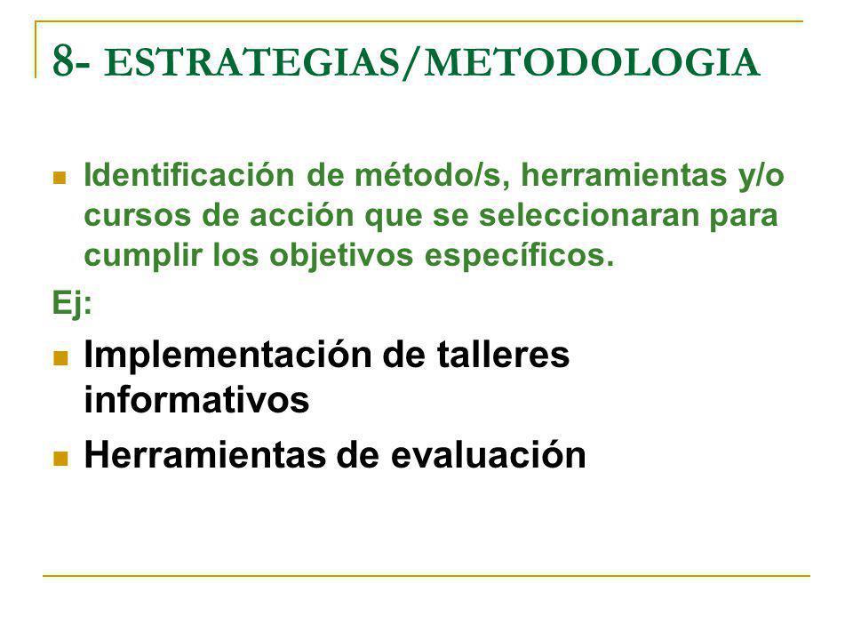8- ESTRATEGIAS/METODOLOGIA