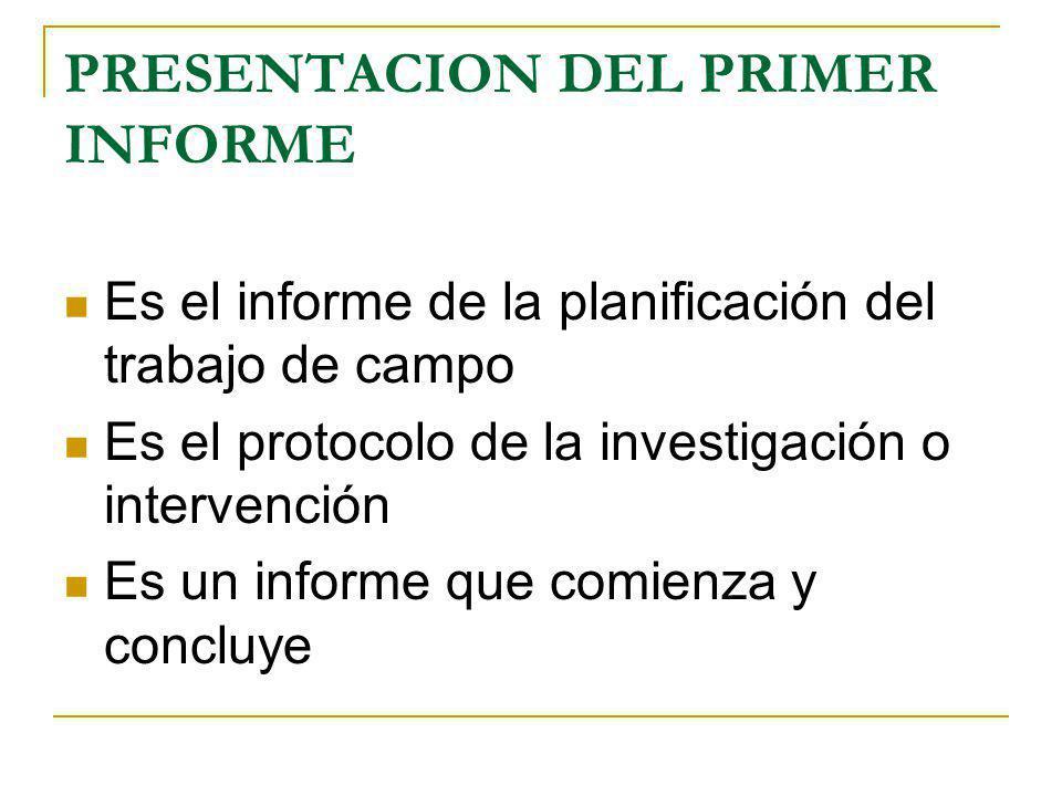 PRESENTACION DEL PRIMER INFORME