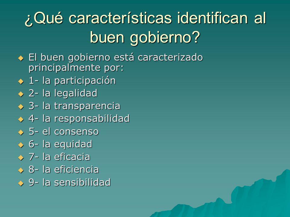 ¿Qué características identifican al buen gobierno