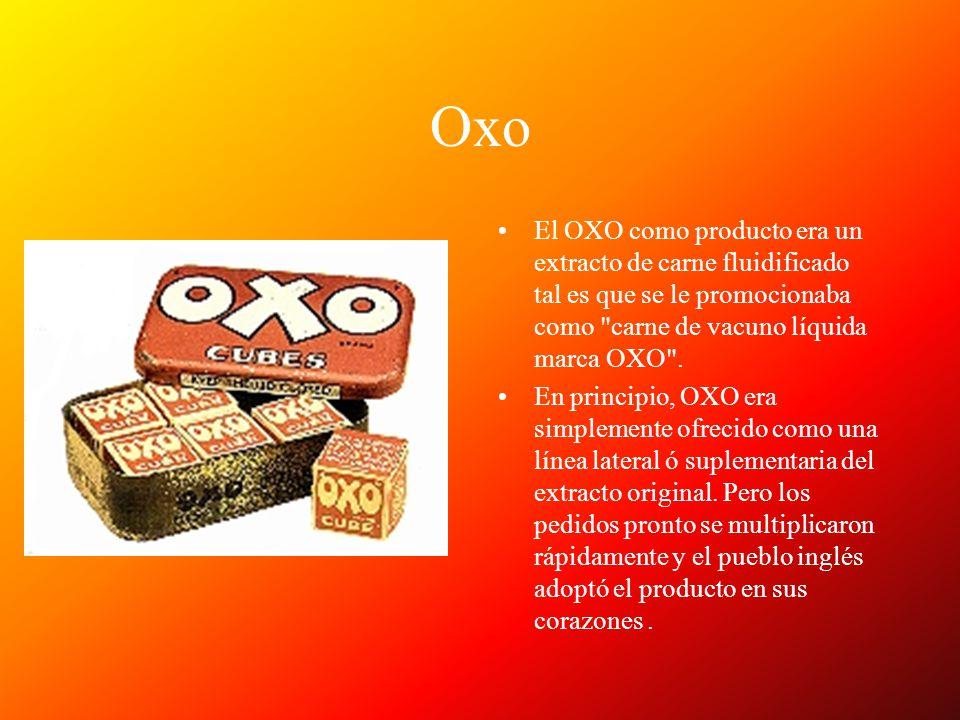 Oxo El OXO como producto era un extracto de carne fluidificado tal es que se le promocionaba como carne de vacuno líquida marca OXO .
