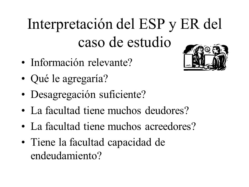 Interpretación del ESP y ER del caso de estudio
