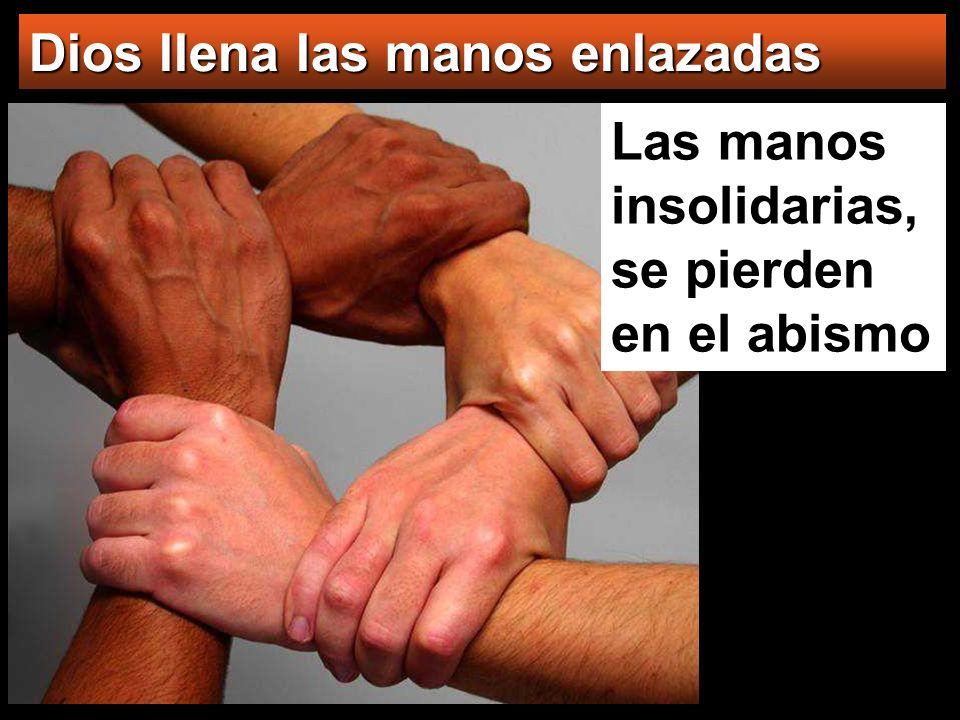 Dios llena las manos enlazadas