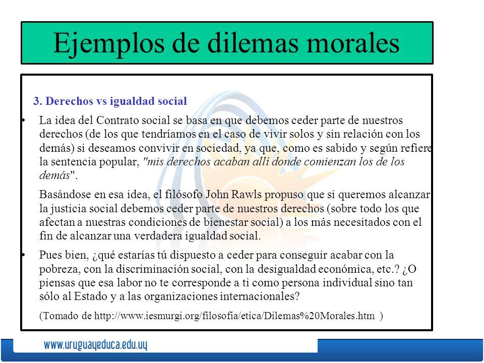 Ejemplos de dilemas morales