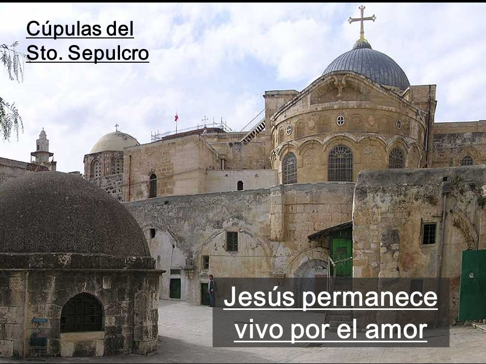 Jesús permanece vivo por el amor