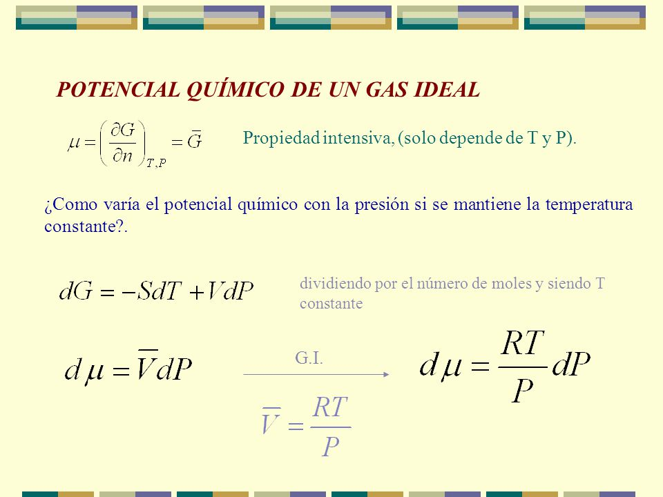 POTENCIAL QUÍMICO DE UN GAS IDEAL