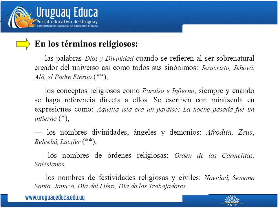 En los términos religiosos: