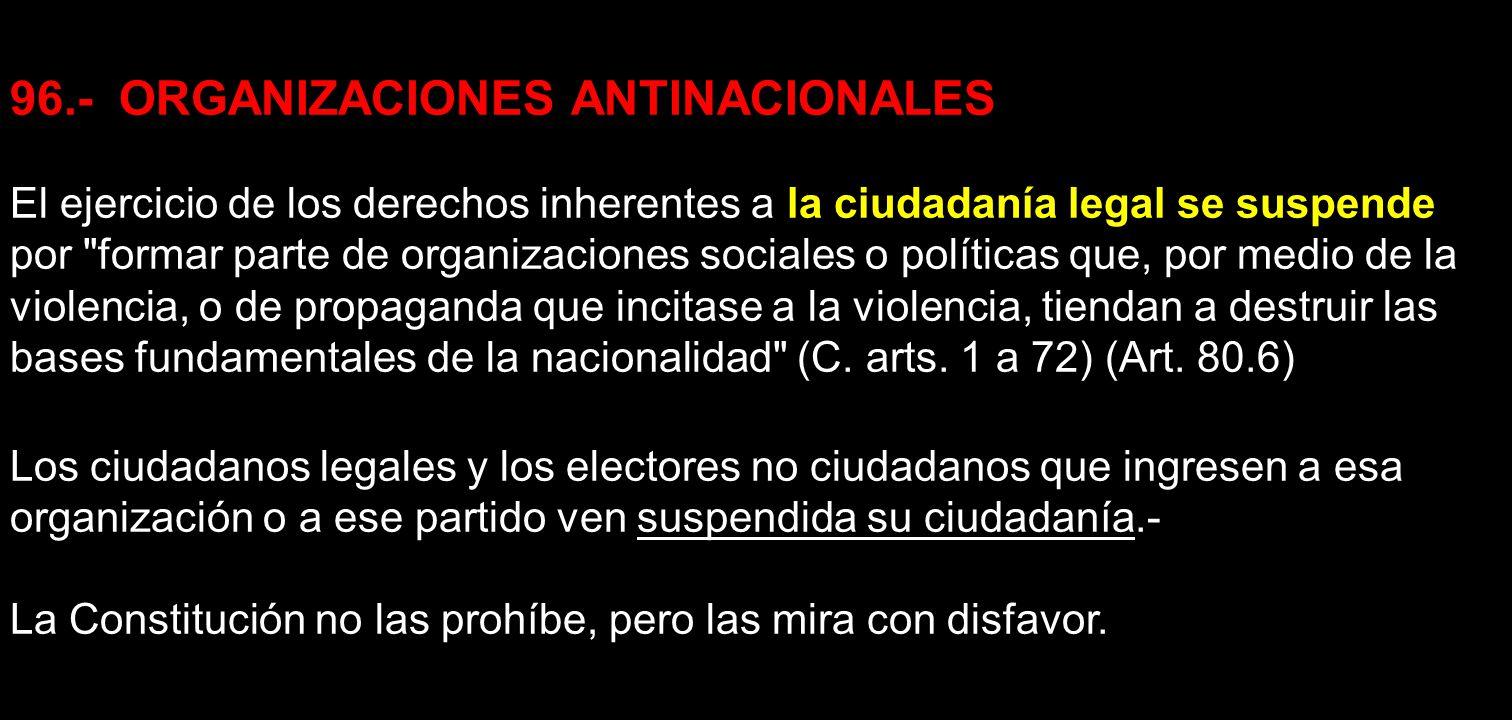 96.- ORGANIZACIONES ANTINACIONALES