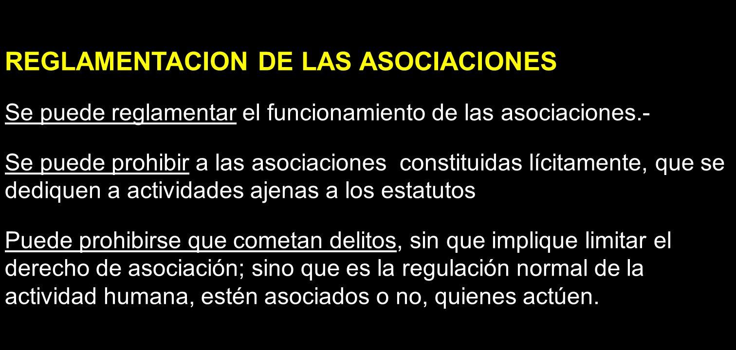 REGLAMENTACION DE LAS ASOCIACIONES