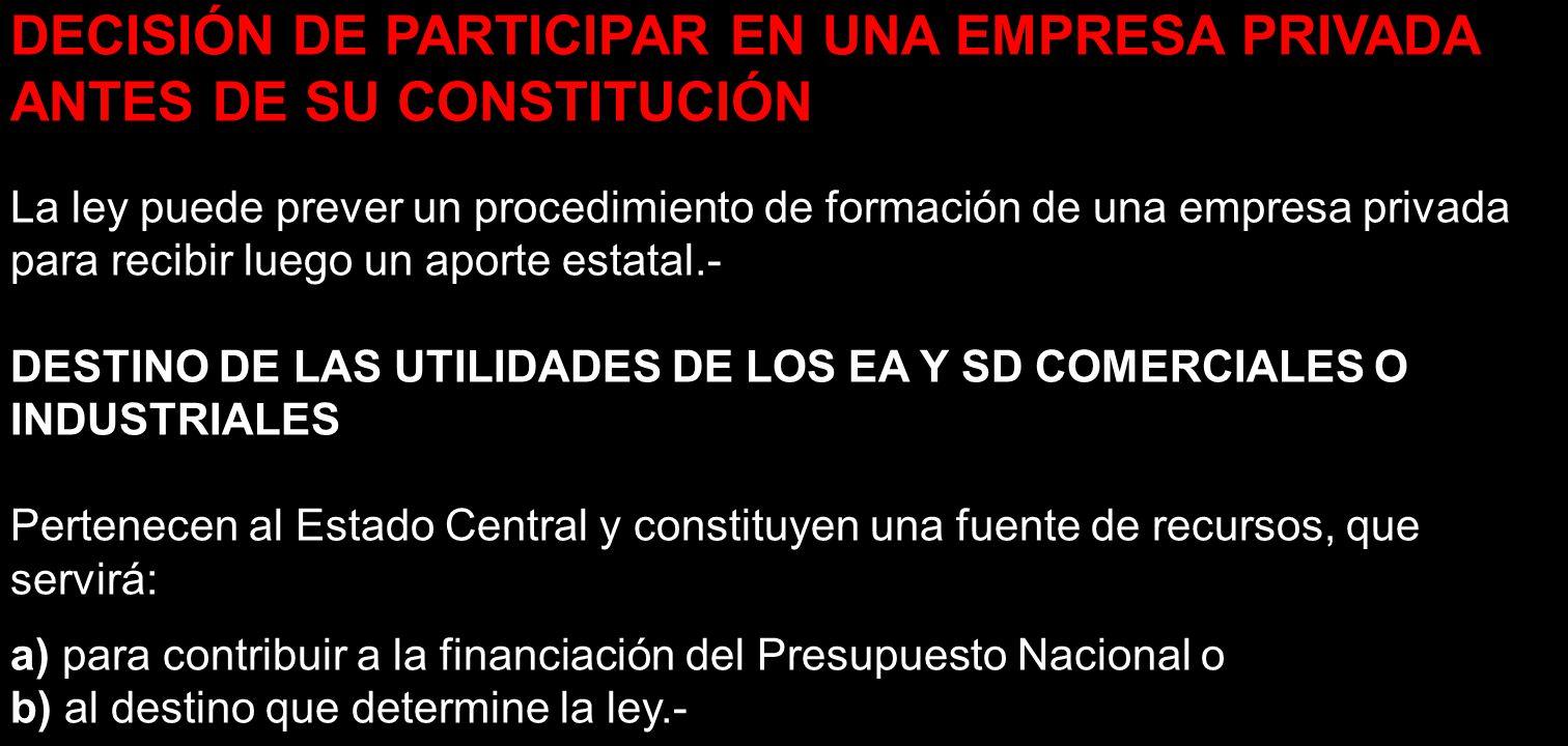 DECISIÓN DE PARTICIPAR EN UNA EMPRESA PRIVADA ANTES DE SU CONSTITUCIÓN