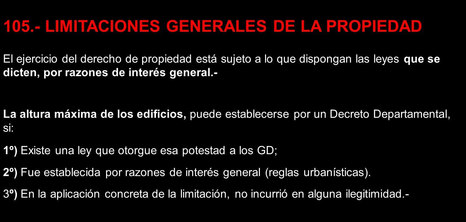 105.- LIMITACIONES GENERALES DE LA PROPIEDAD