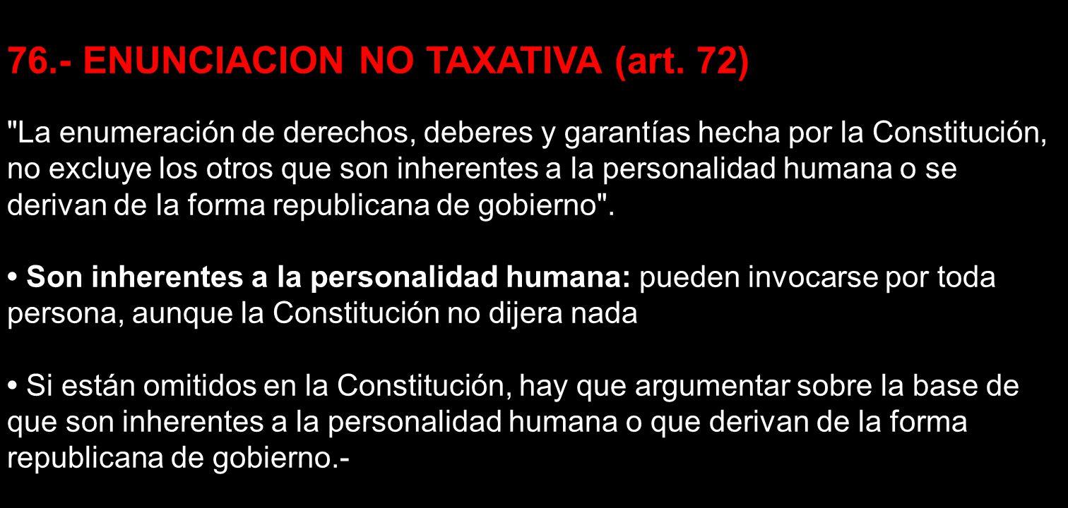 76.- ENUNCIACION NO TAXATIVA (art. 72)