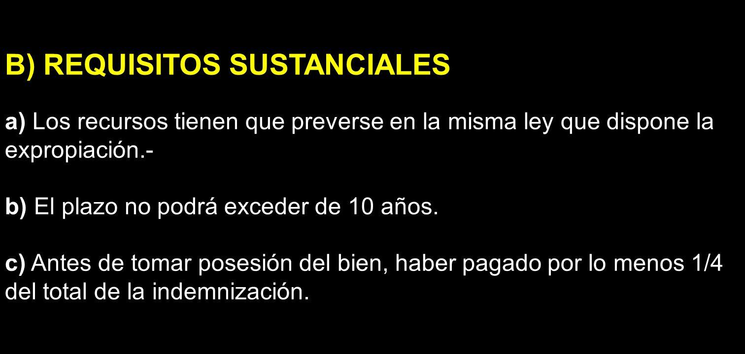 B) REQUISITOS SUSTANCIALES