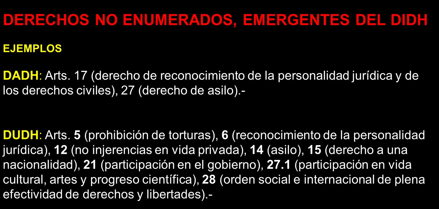 DERECHOS NO ENUMERADOS, EMERGENTES DEL DIDH