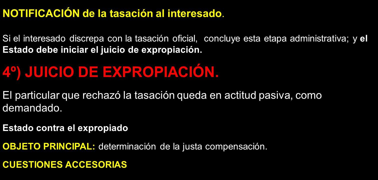4º) JUICIO DE EXPROPIACIÓN.