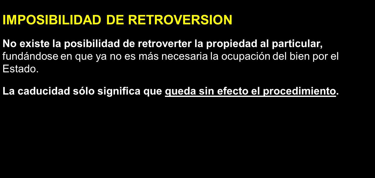 IMPOSIBILIDAD DE RETROVERSION