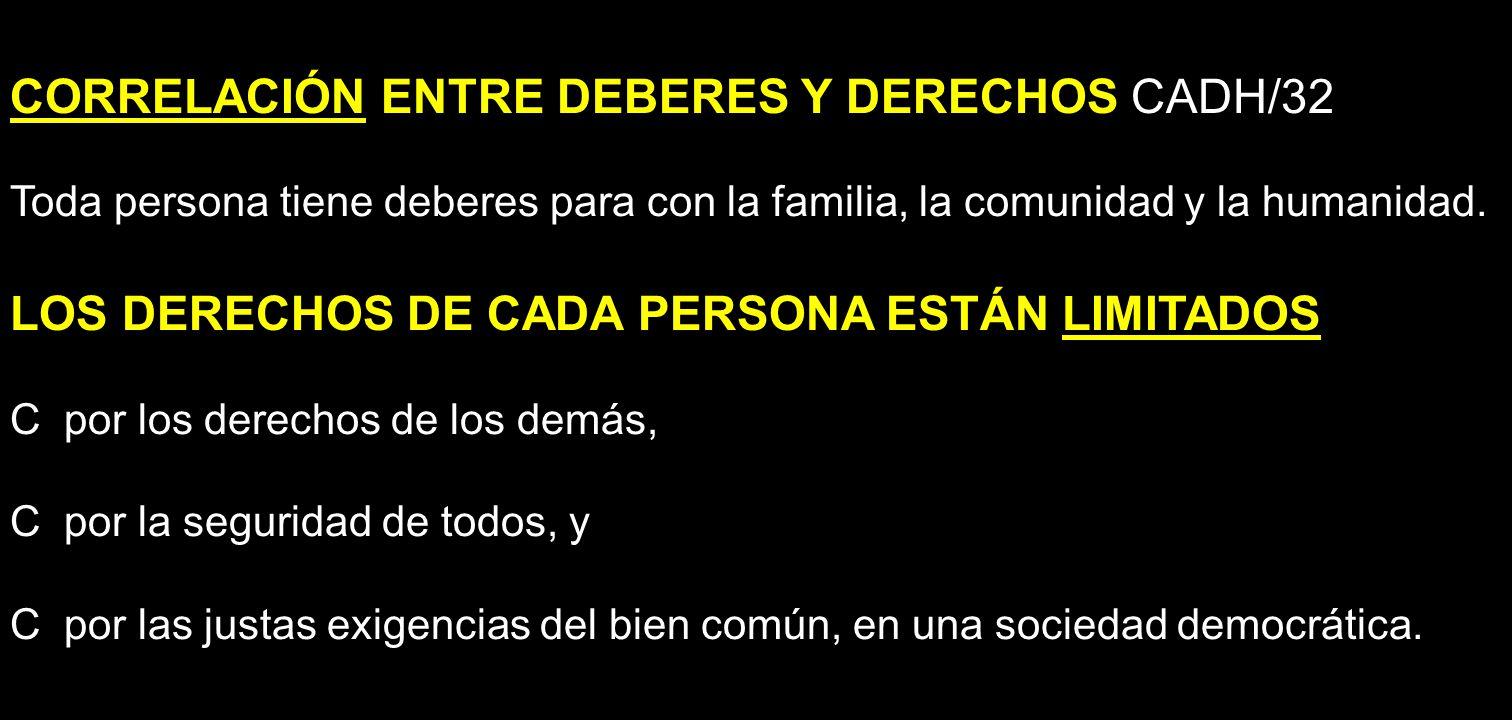 CORRELACIÓN ENTRE DEBERES Y DERECHOS CADH/32