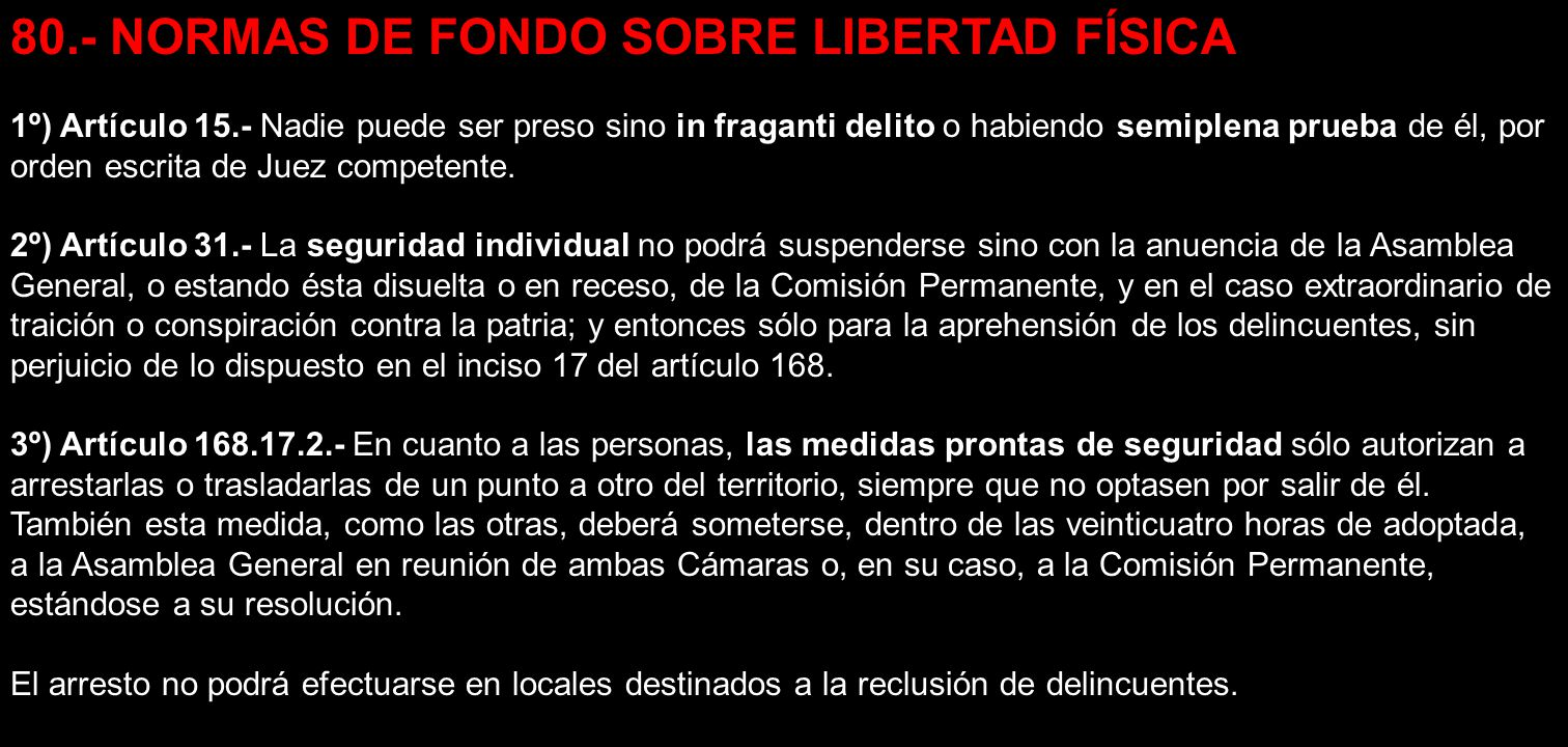 80.- NORMAS DE FONDO SOBRE LIBERTAD FÍSICA