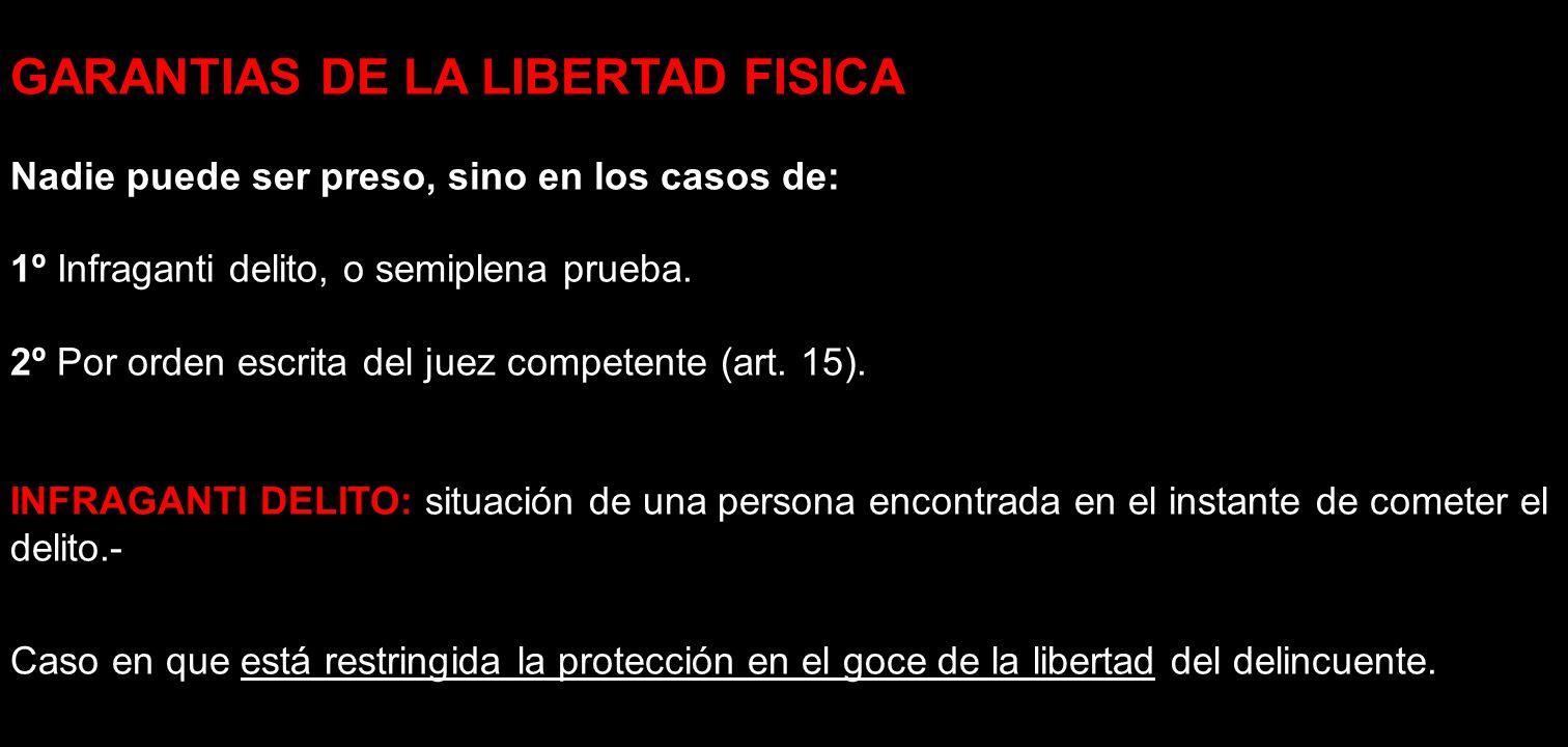 GARANTIAS DE LA LIBERTAD FISICA