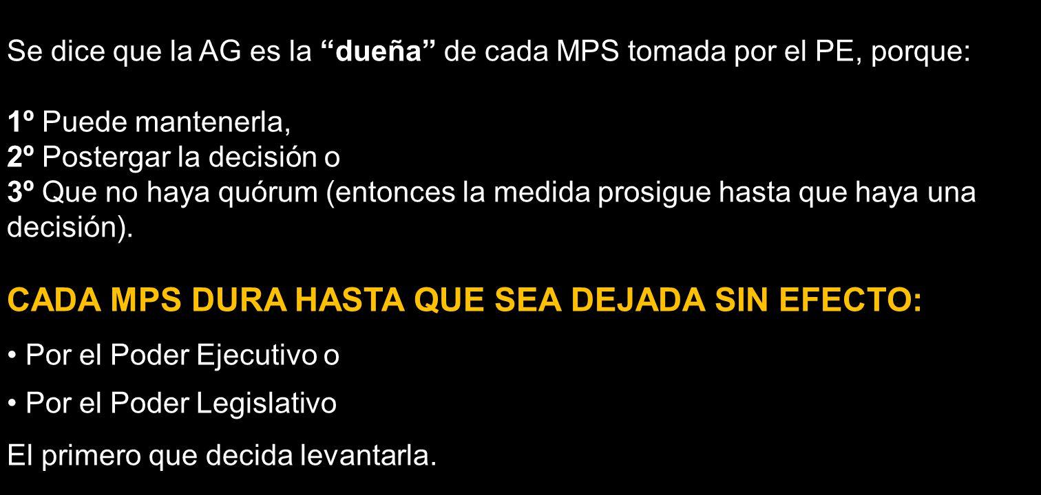 CADA MPS DURA HASTA QUE SEA DEJADA SIN EFECTO:
