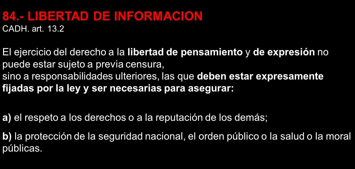 84.- LIBERTAD DE INFORMACION