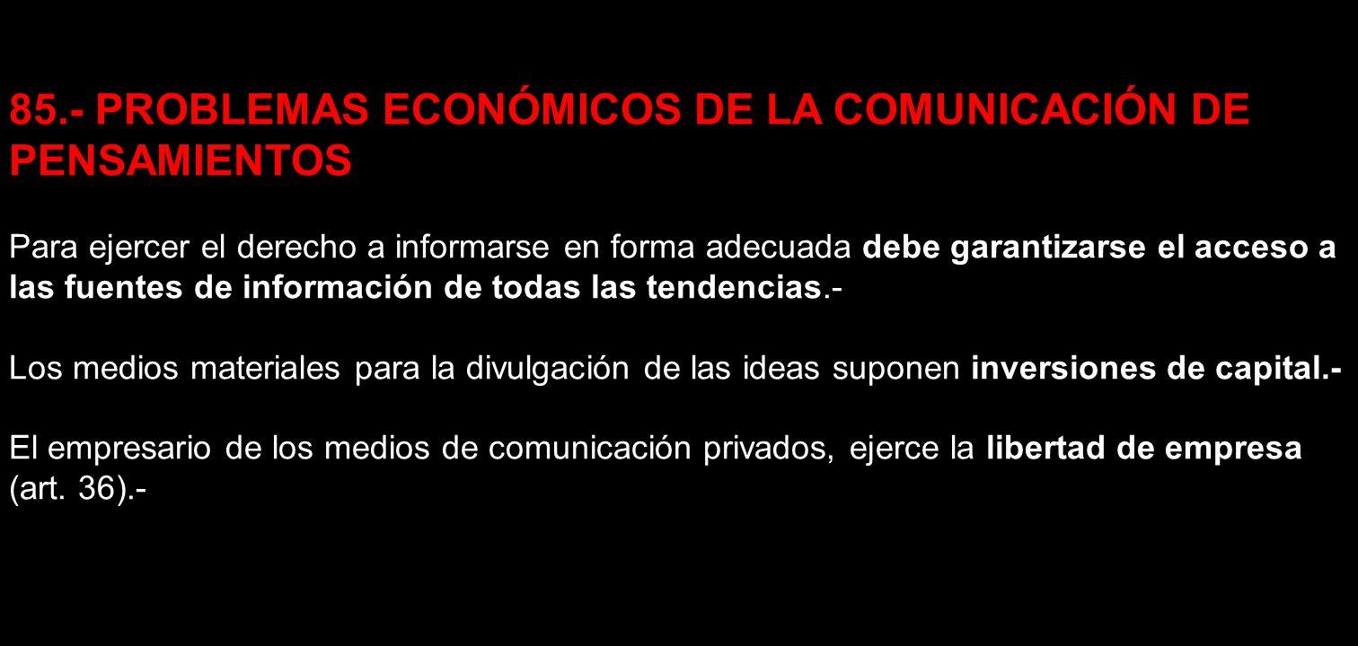85.- PROBLEMAS ECONÓMICOS DE LA COMUNICACIÓN DE PENSAMIENTOS