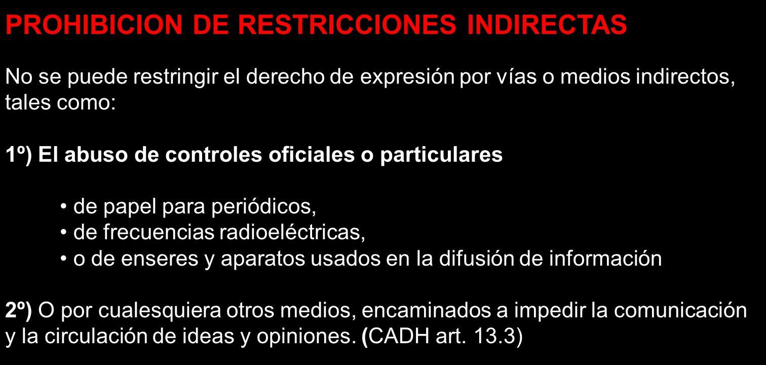 PROHIBICION DE RESTRICCIONES INDIRECTAS
