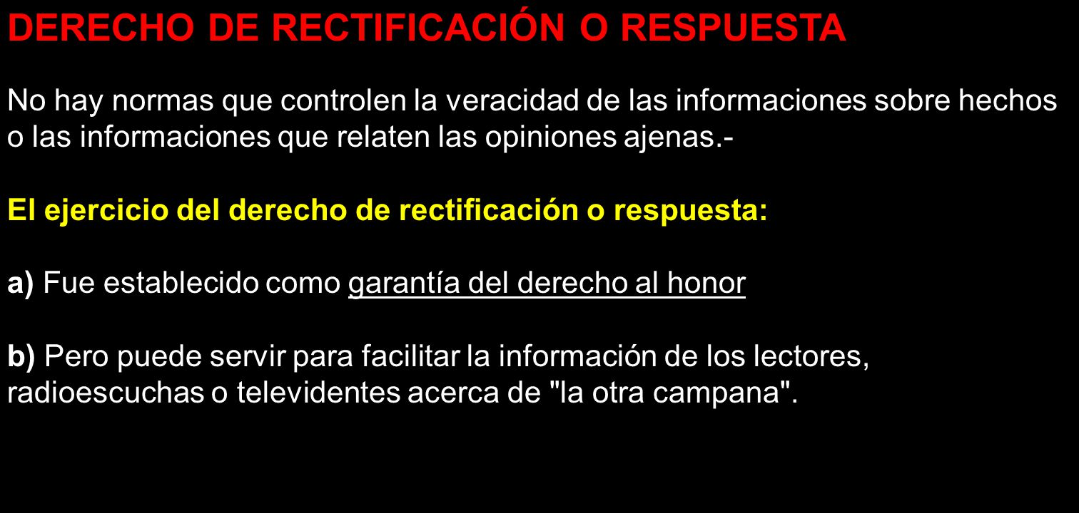 DERECHO DE RECTIFICACIÓN O RESPUESTA