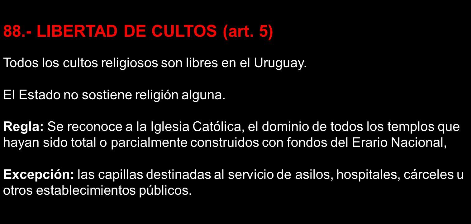 88.- LIBERTAD DE CULTOS (art. 5)