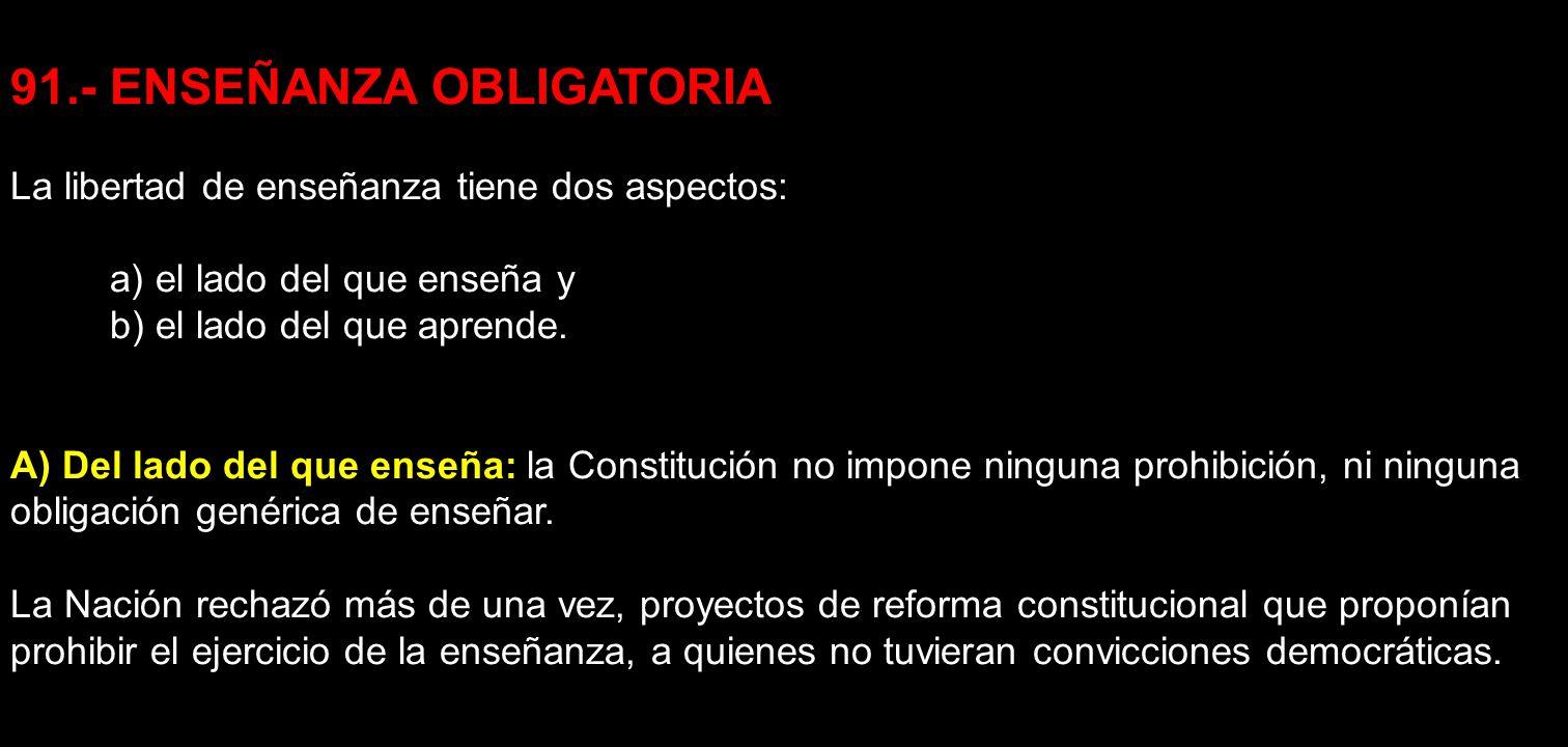 91.- ENSEÑANZA OBLIGATORIA