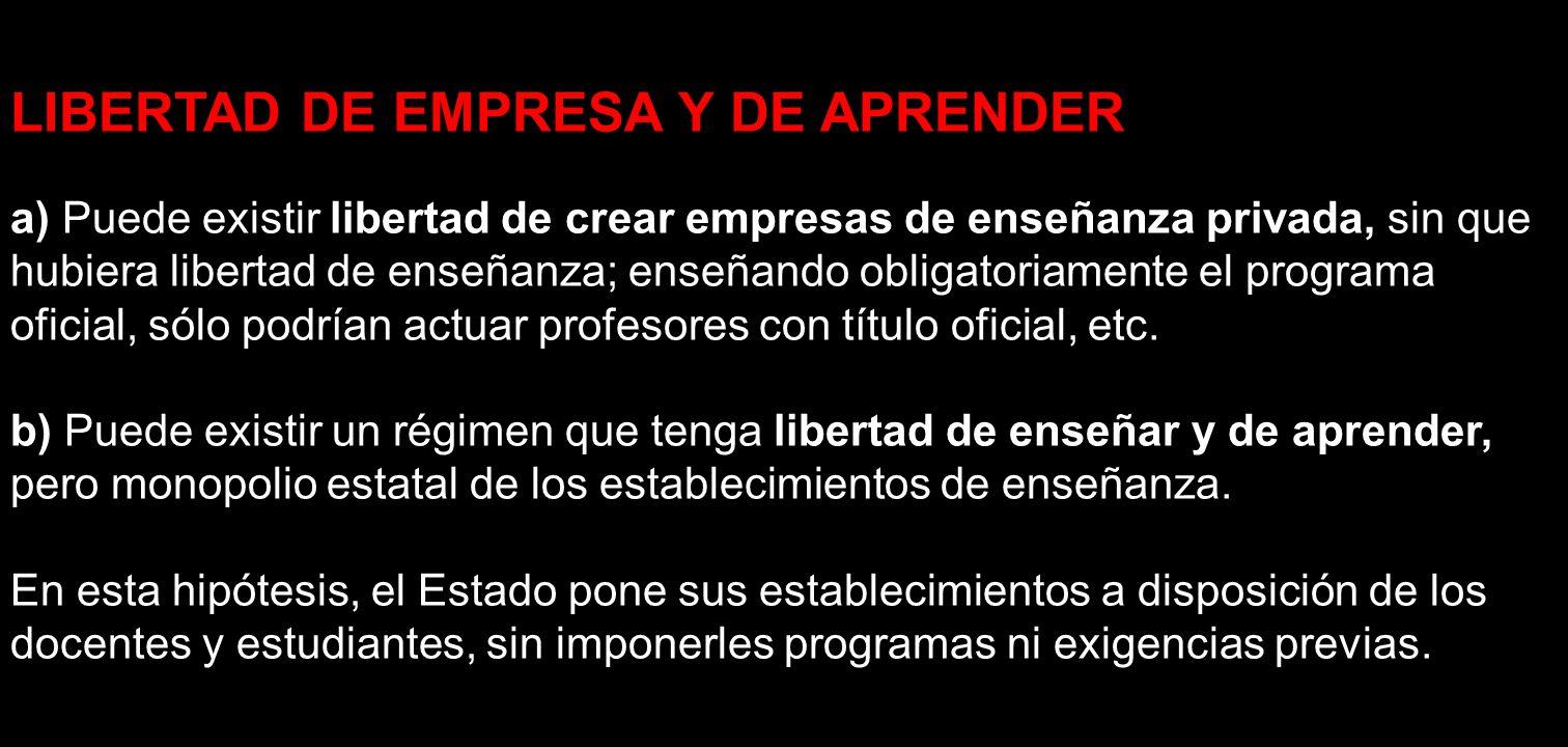 LIBERTAD DE EMPRESA Y DE APRENDER