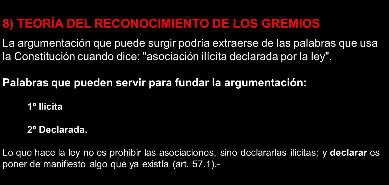8) TEORÍA DEL RECONOCIMIENTO DE LOS GREMIOS