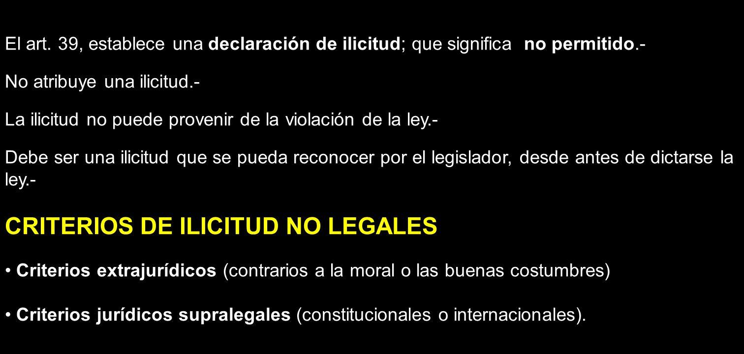 CRITERIOS DE ILICITUD NO LEGALES