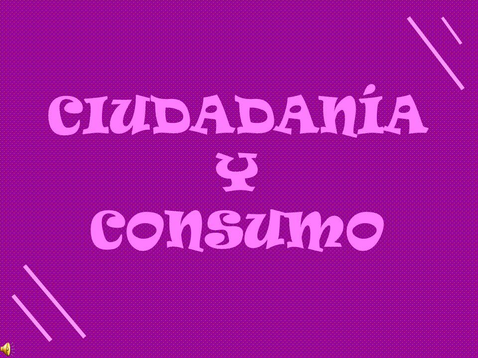 CIUDADANÍA Y CONSUMO