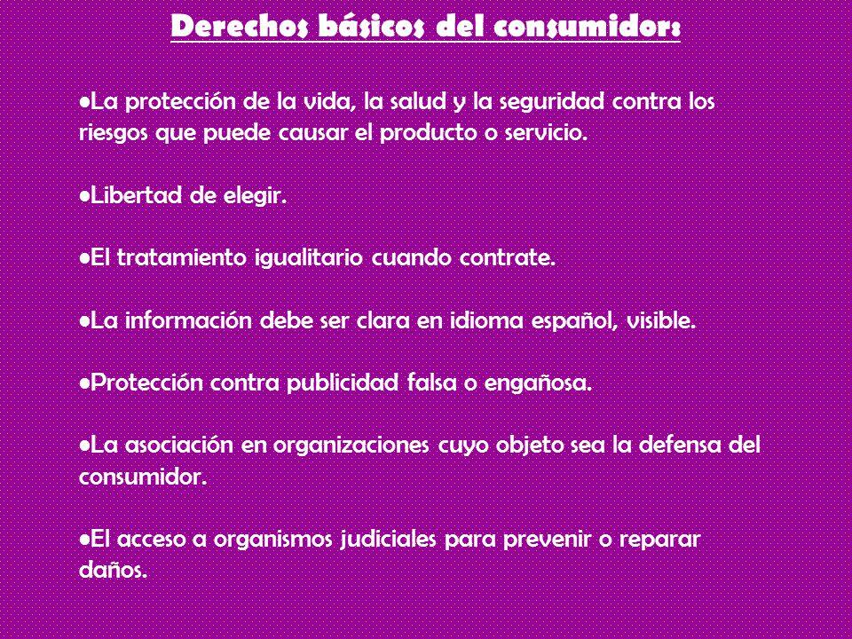 Derechos básicos del consumidor: