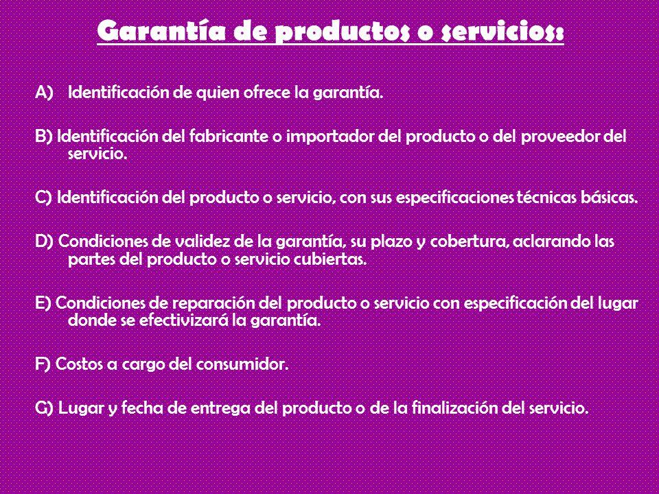 Garantía de productos o servicios: