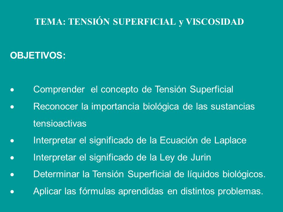TEMA: TENSIÓN SUPERFICIAL y VISCOSIDAD