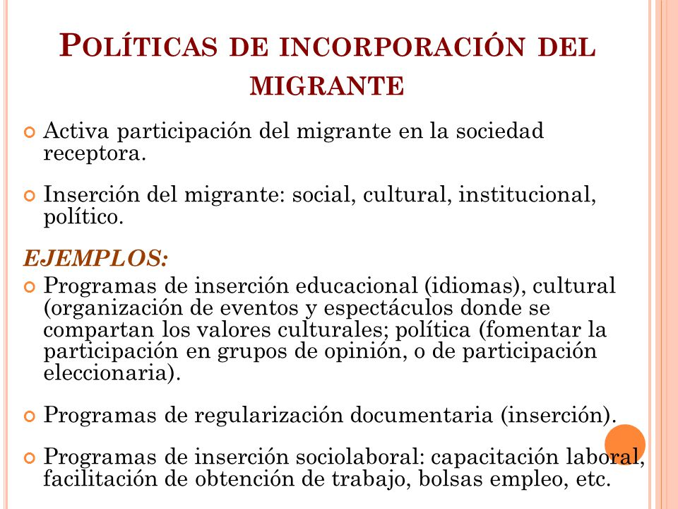 Políticas de incorporación del migrante