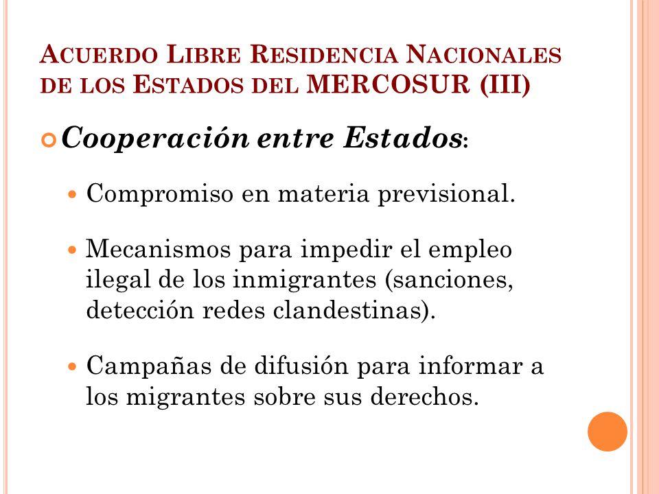 Acuerdo Libre Residencia Nacionales de los Estados del MERCOSUR (III)