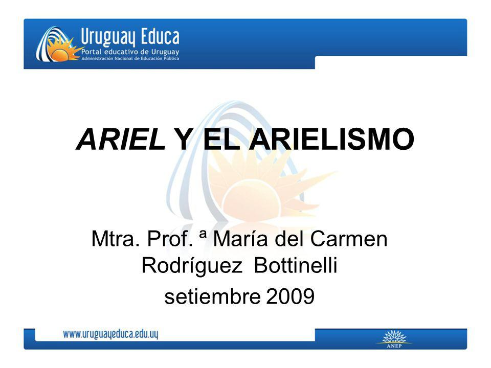 Mtra. Prof. ª María del Carmen Rodríguez Bottinelli setiembre 2009