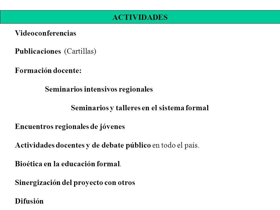 Videoconferencias. Publicaciones (Cartillas) Formación docente: Seminarios intensivos regionales.