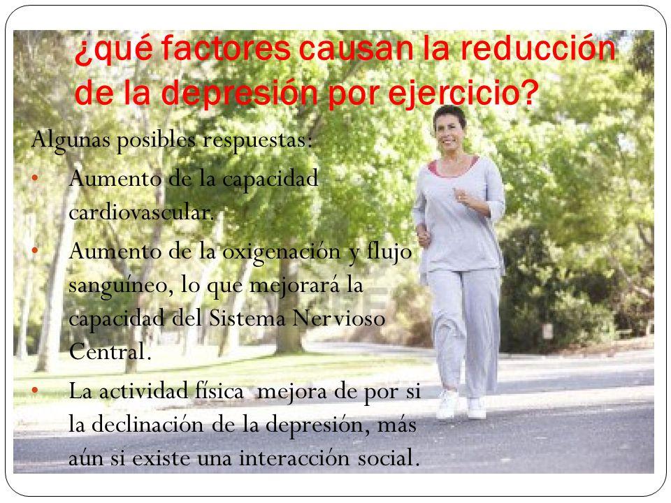 ¿qué factores causan la reducción de la depresión por ejercicio