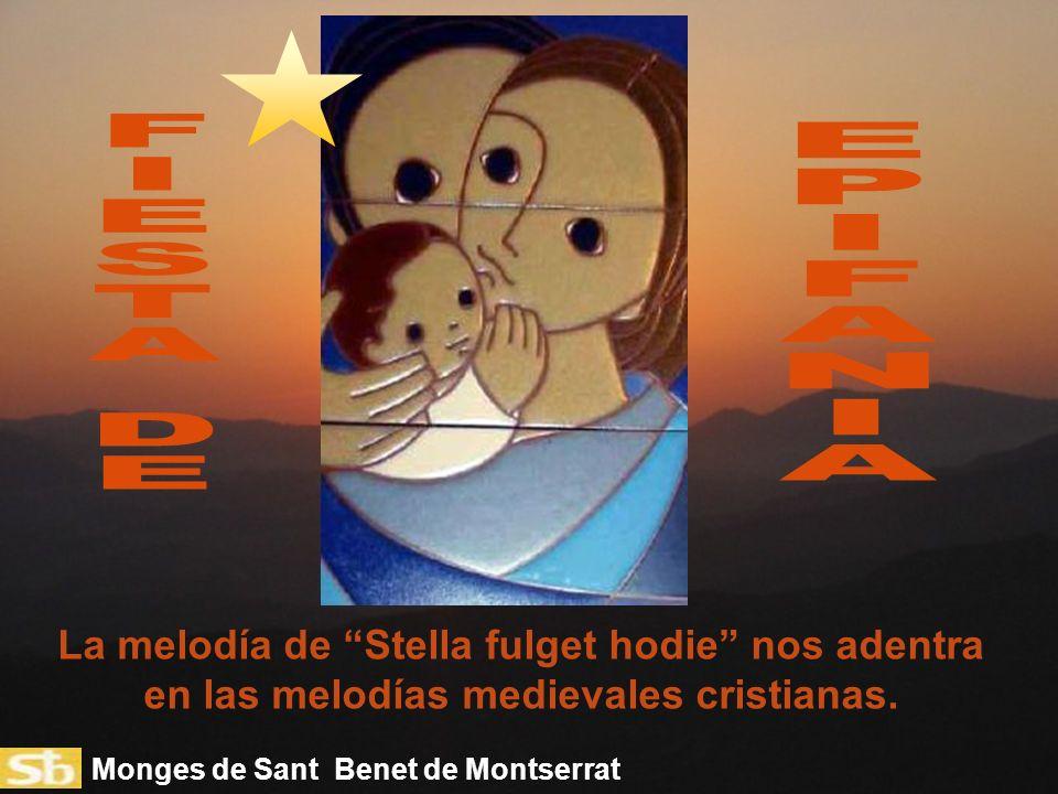 FI. E. S. T. A. D. E. P. I. F. A. N. La melodía de Stella fulget hodie nos adentra en las melodías medievales cristianas.