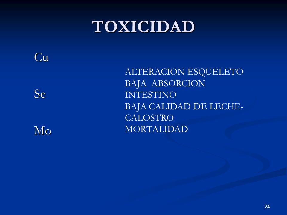 TOXICIDAD Cu Se Mo ALTERACION ESQUELETO BAJA ABSORCION INTESTINO