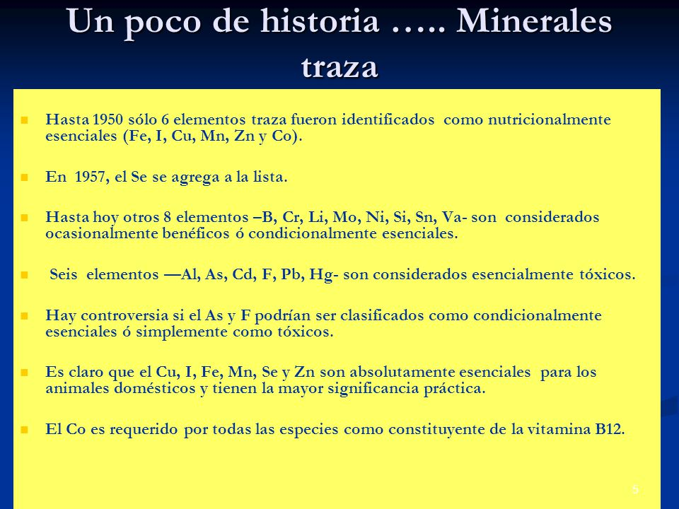 Un poco de historia ….. Minerales traza